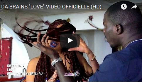 DA BRAINS »LOVE» VIDÉO OFFICIELLE (HD)