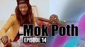 Mok Poth Saison 1 – Episode 14
