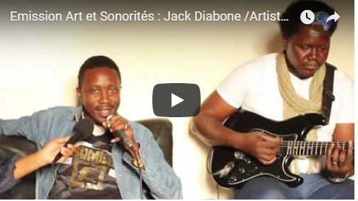 Emission Art et Sonorités : Jack Diabone   /Artiste -chanteur