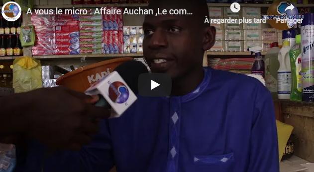 A vous le micro : Affaire Auchan ,Le commerçant Ndongo SYLL très remonté et crie au scandale