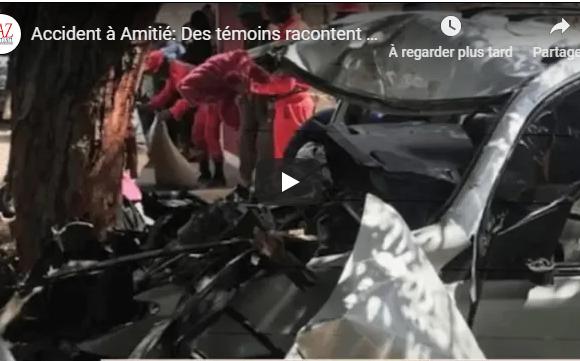 Accident à Amitié: Des témoins racontent l'horreur « Xaler Yi, Dagn Don Youxou »… les mots de Mously Mbaye « Ey Way, Dimbalilen Ma Haleyi…