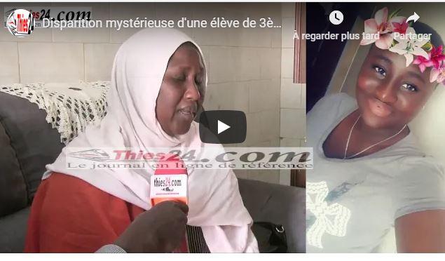 (Vidéo) Thiès : Disparition mystérieuse d'Aïda Mbaye, la mère de la victime crie son désarroi