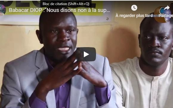 (Vidéo) Babacar DIOP :»Nous disons non à la suppression du poste du premier ministre «