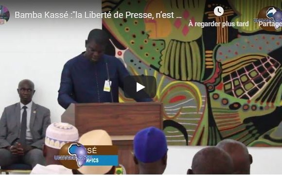 Bamba Kassé :»la Liberté de Presse, n'est pas réellement vécue «.
