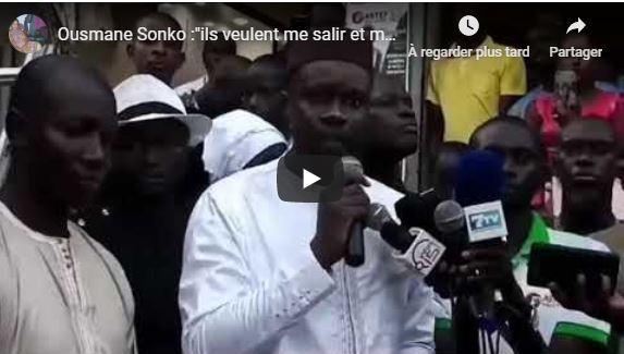 Ousmane Sonko :»ils veulent me salir et m'empêcher de participer aux prochaines élections»