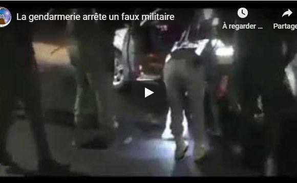 La gendarmerie arrête un faux militaire