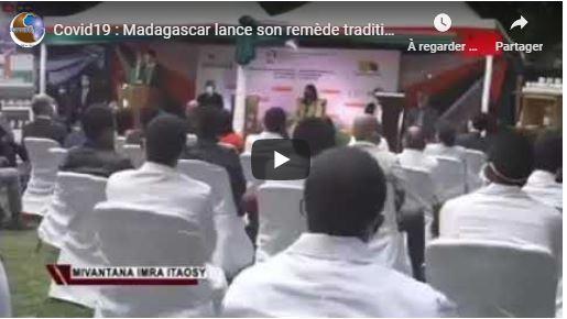 Covid19 : Madagascar lance son remède traditionnel «Covid-Organics»