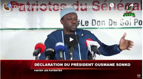 Covid19: Ousmane Sonko qualifie la gestion de PR Macky Sall de Fiasco total