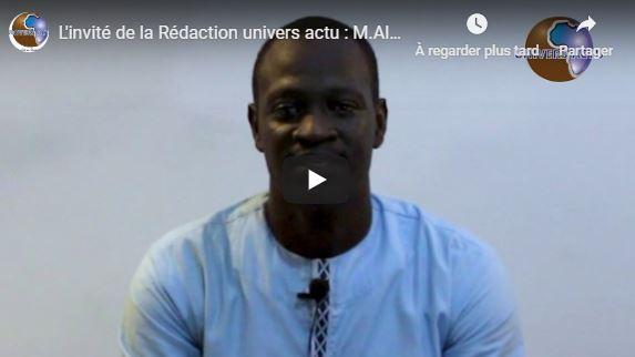 L'invité de la Rédaction univers actu : M.Alioune Badara Mboup