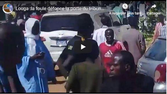 Louga :la foule défonce la porte du tribunal pour soutenir Serigne Khadim