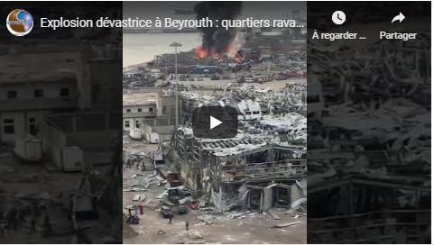 Explosion dévastrice à Beyrouth : quartiers ravagés ,une centaine de morts ,des milliers de blessés