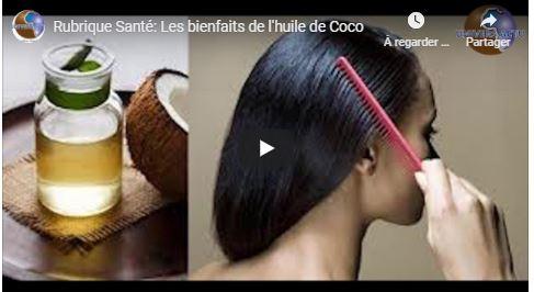 Rubrique Santé: Les bienfaits de l'huile de Coco