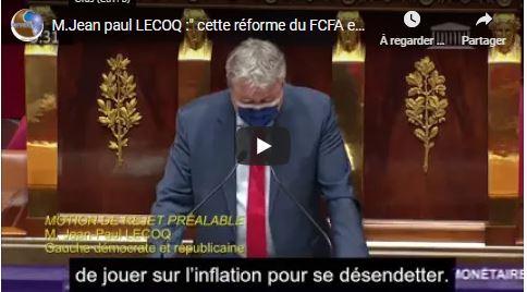 M.Jean paul LECOQ :» cette réforme du FCFA est une grave erreur «